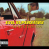 Evil Superstars - Satan Is In My Ass